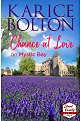 Chance at Love on Mystic Bay: Small Town Romance (Island County Series Book 6) Kindle Edition