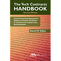 The Tech Contracts Handbook: Cloud Computing Agreements, Software Licenses, and Other IT Contracts for Lawyers and Businesspeople