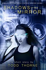 Shadows in the Mirror Kindle Edition