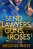Send Lawyers, Guns, and Roses (Heart and Haven Book 2)