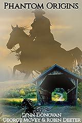 Phantom Origins (Phantom Horse Bridge Series Book 0) Kindle Edition