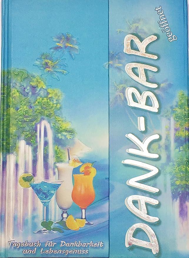 Tagebuch Dank-BAR mit inspirierenden Fragen für jeden Tag für mehr Achtsamkeit und Lebensgenuss, Karibik-Blau, A5, liniert, mit Magnetverschluss