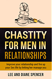 Strict male chastity a guide for curious couples kindle edition chastity for men in relationships improve your relationship and fire up your sex life by fandeluxe Choice Image