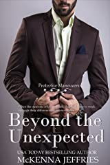 Beyond the Unexpected (Protective Maneuvers Book 1) Kindle Edition
