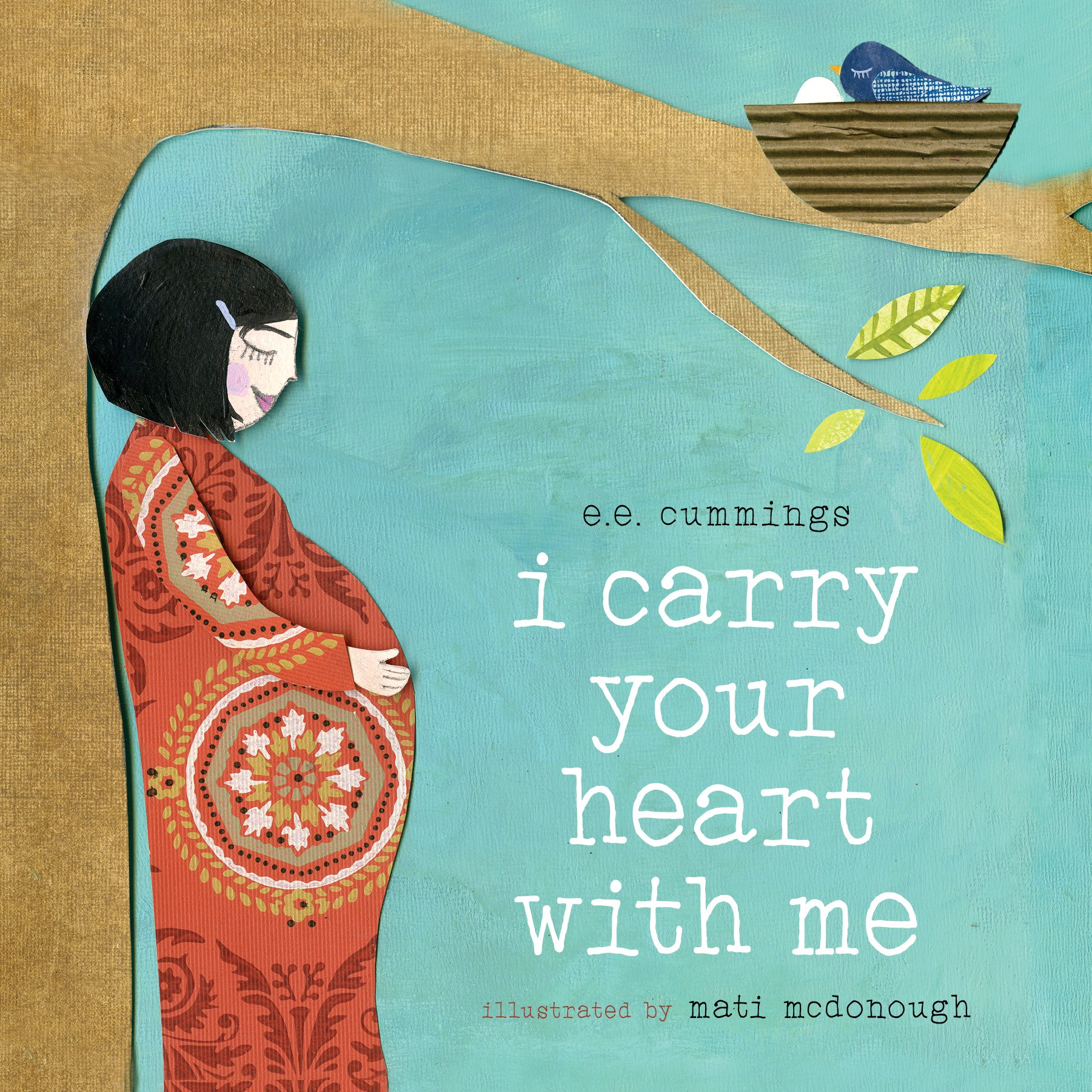I Carry Your Heart With Me 9781944903206 Cummings E E Mcdonough Mati Books