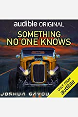Something No One Knows Audible Audiobook