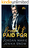 Bought and Paid For (Hot-Bites Novella)