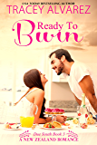 Ready To Burn: A New Zealand Enemies to Lovers Romance (Due South Series Book 3)