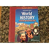 World History: Ancient Through Early Modern Times, Teacher's Edition