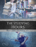 The studying hours (How to date a douchebag Vol. 1)