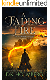 A Fading Fire (The Elemental Warrior Book 2)