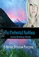 The Enchanted Necklace: A Nordic Fairytale