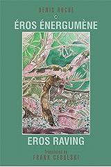 Eros Raving Kindle Edition