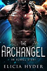 The Archangel: An Azrael Story (The Soul Summoner Companion Stories Book 3) Kindle Edition