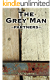 The Grey Man- Partners