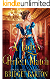 A Lady's Perfect Match: A Historical Regency Romance Book