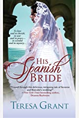 His Spanish Bride (Malcolm & Suzanne Rannoch Historical Mystery Book 1) Kindle Edition