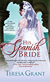 His Spanish Bride (Malcolm & Suzanne Rannoch Historical Mystery Book 1)