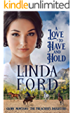 A Love to Have and to Hold (Glory, Montana Book 4)