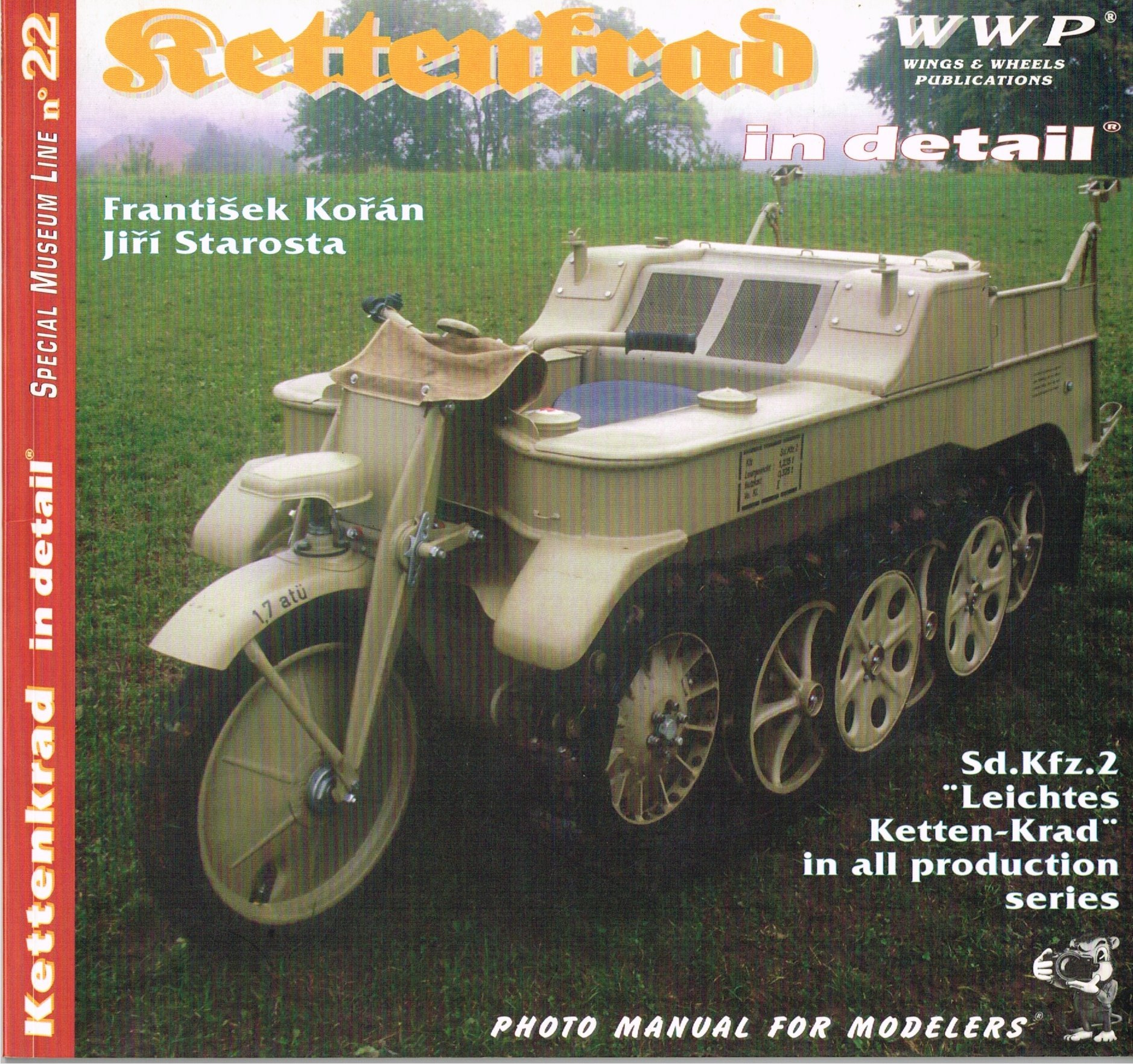 Kettenkrad in Detail - Sd.kfz.2 Leichtes Ketten-krad in All Production Series - Photo Manual for Modellers No. 22 ebook