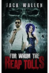 For Whom The Reap Tolls (Reapers Book 3)