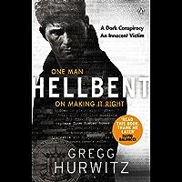 Hellbent: A Dark Conspiracy. An Innocent Victim (An Orphan X Thriller)