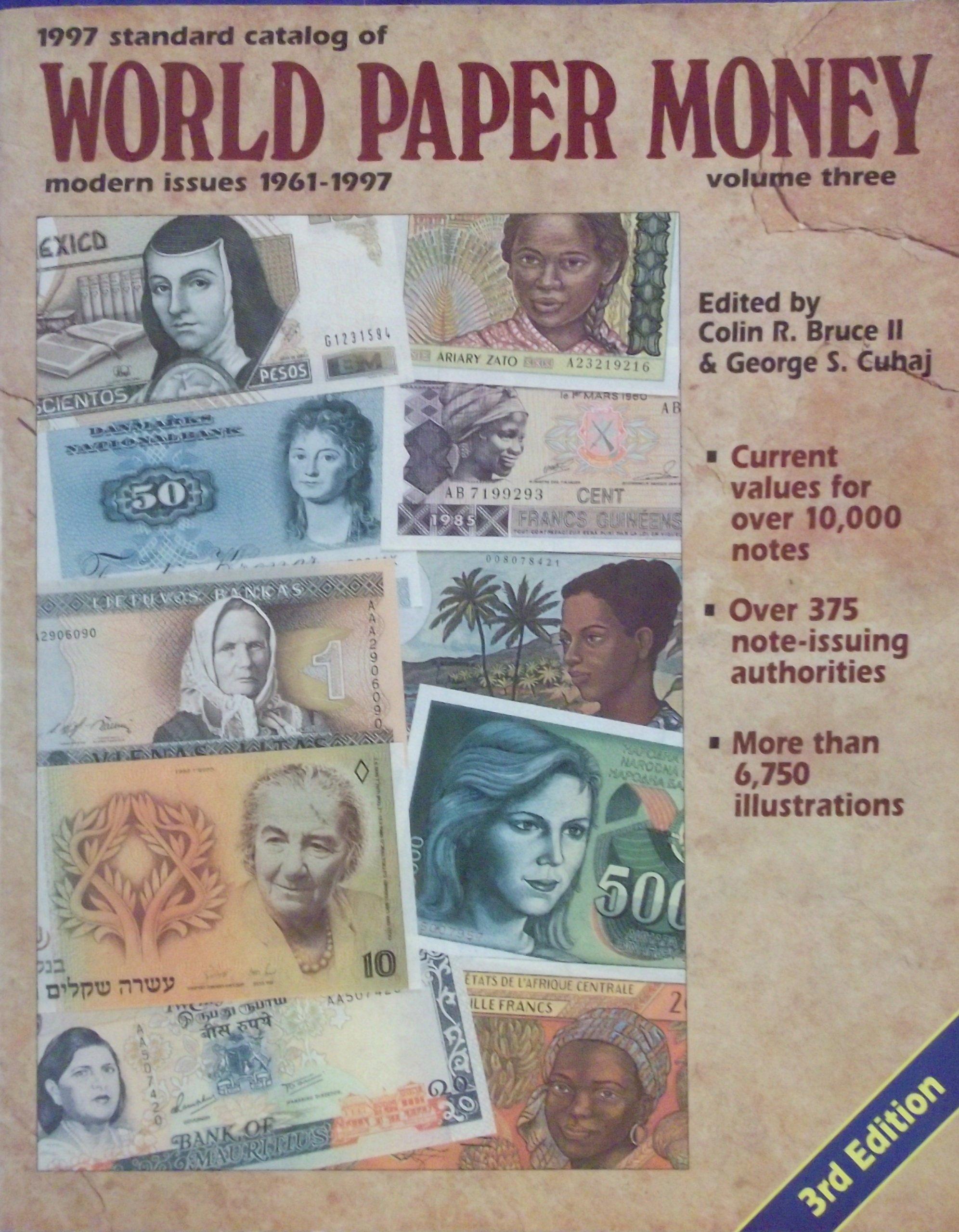 Standard Catalog of World Paper Money: Modern Issues : 1961-1997 (STANDARD CATALOG OF WORLD PAPER MONEY VOL 3: MODERN ISSUES)
