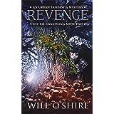 Revenge: An Urban Fantasy & Mystery, Book 2 (The Fae Awakening)