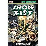 Iron Fist Epic Collection: The Fury Of Iron Fist (Iron Fist (1975-1977))