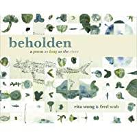 beholden: a poem as long as the river