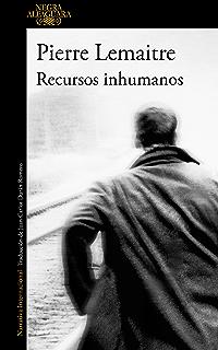 Recursos inhumanos (Spanish Edition)