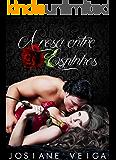 A Rosa entre Espinhos