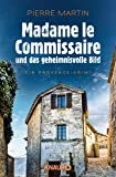 Madame le Commissaire und das geheimnisvolle Bild: Ein Provence-Krimi (Ein Fall für Isabelle Bonnet)