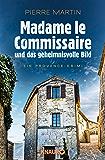 Madame le Commissaire und das geheimnisvolle Bild: Ein Provence-Krimi (Ein Fall für Isabelle Bonnet 4) (German Edition)