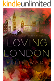 Loving London (The Flawed Heart Series Book 3)