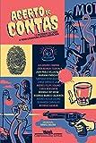 Acerto de Contas. Treze Histórias de Crime e Nova Literatura Latino-Americana