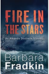 Fire in the Stars: An Amanda Doucette Mystery Kindle Edition