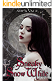 Sneaky Snow White (Dark Fairy Tale Queen Series Book 2)