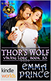 World of de Wolfe Pack: Thor's Wolf (Viking Lore, Book 3.5) (Kindle Worlds Novella)