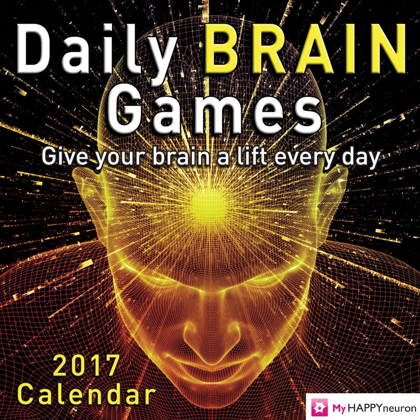 Daily Brain Games 2017 Day-to-Day Calendar Calendar – Day to Day Calendar, June 14, 2016 HAPPYneuron Andrews McMeel Publishing 1449476627 Calendars