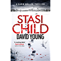 Stasi Child: A Chilling Cold War Thriller (The Oberleutnant Karin Müller series) (English Edition)
