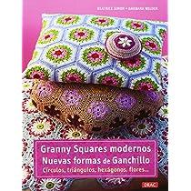 Cuadrados de ganchillo Granny Squares: Más de 25 proyectos ...