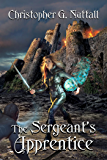 The Sergeant's Apprentice (Schooled in Magic Book 11)