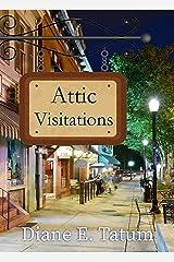 Attic Visitations (Main Street Mysteries Book 3) Kindle Edition