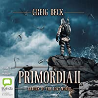 Primordia II: Return to the Lost World