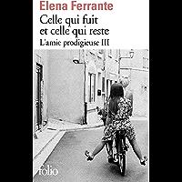 L'amie prodigieuse (Tome 3) - Celle qui fuit et celle qui reste (French Edition)