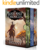 The Blood Mage Chronicles: The Complete Series