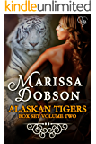 Alaskan Tigers Box Set Volume Two