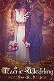 A Faerie Wedding (A Star Child Companion Novella 4.5)
