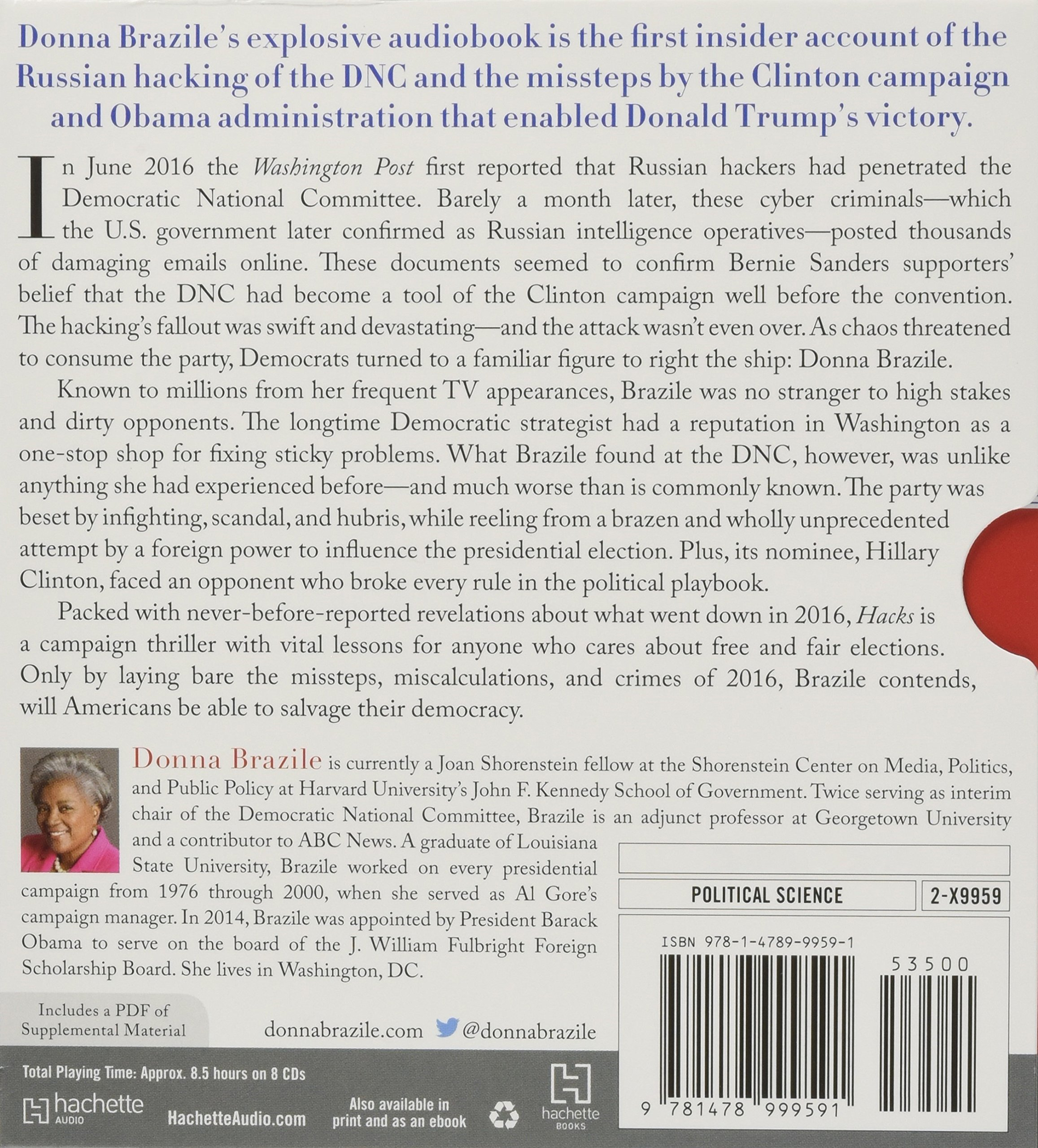 Hacks: The Inside Story of the Break-Ins and Breakdowns That Put Donald Trump in the White House: Amazon.es: Donna Brazile, Author: Libros en idiomas ...